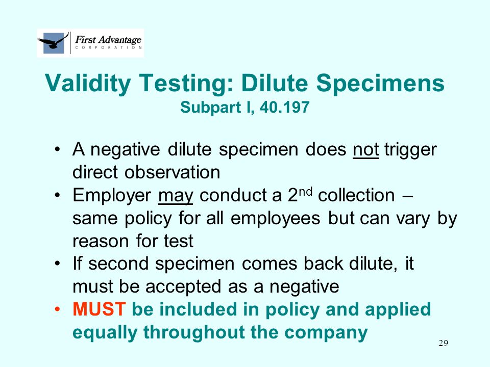 Validity Testing: Dilute Specimens Subpart I, 40.197