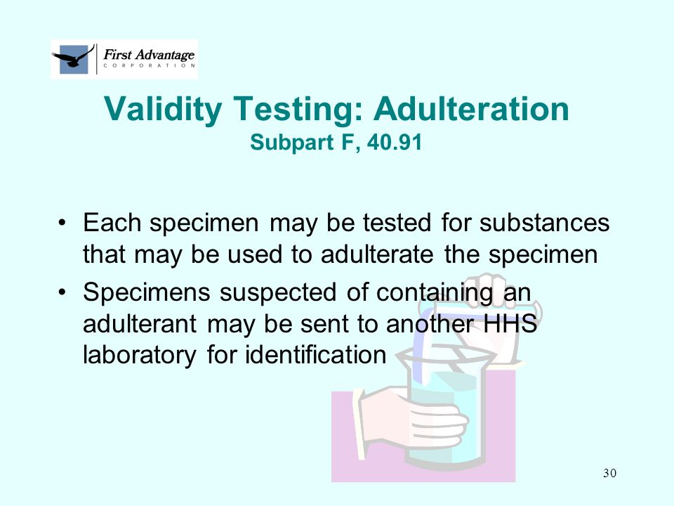 Validity Testing: Adulteration Subpart F, 40.91
