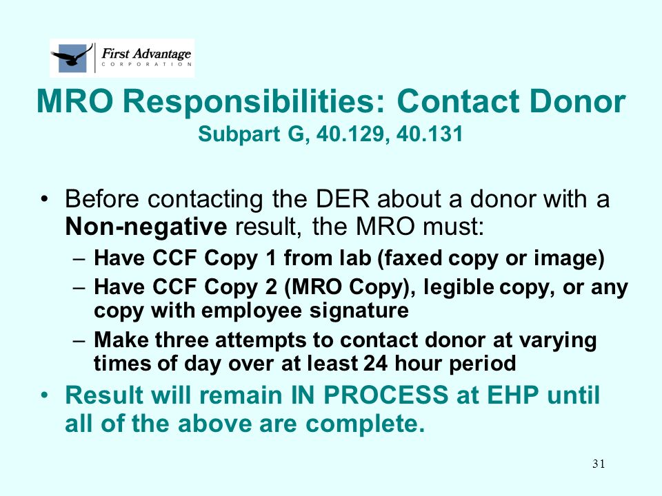 MRO Responsibilities: Contact Donor Subpart G, 40.129, 40.131