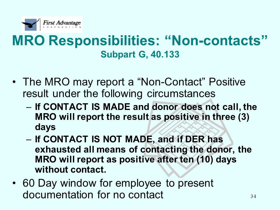 MRO Responsibilities: Non-contacts Subpart G, 40.133