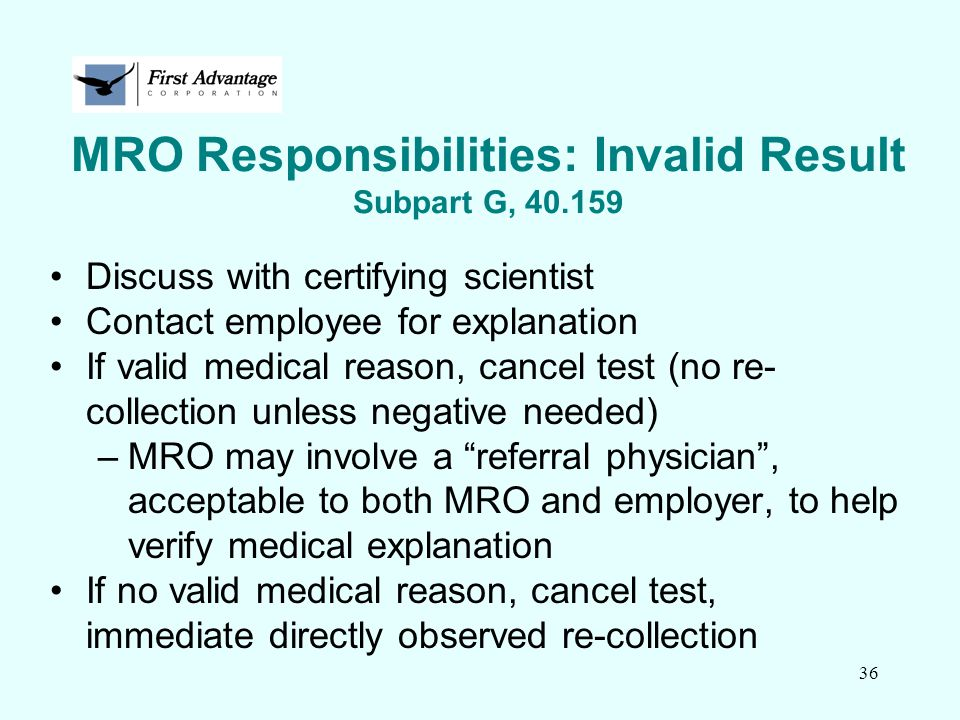 MRO Responsibilities: Invalid Result Subpart G, 40.159