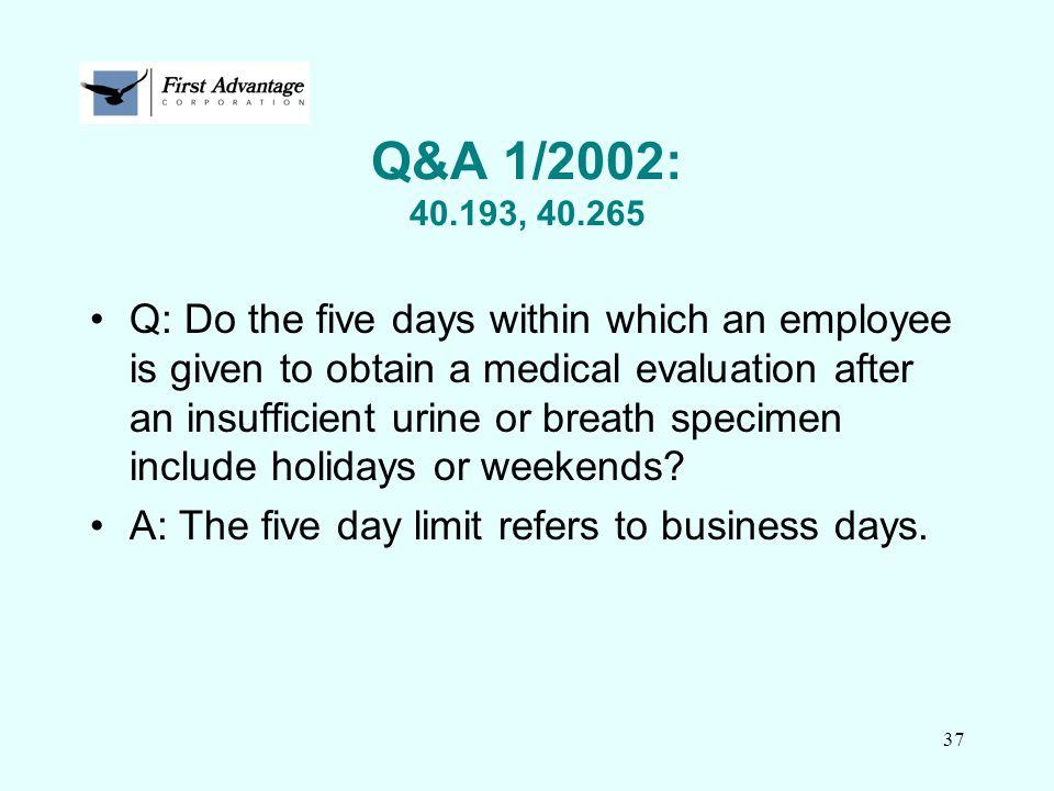Q&A 1/2002: 40.193, 40.265