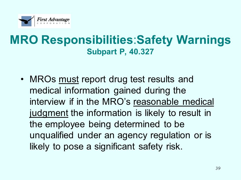 MRO Responsibilities:Safety Warnings Subpart P, 40.327