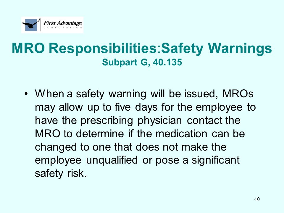 MRO Responsibilities:Safety Warnings Subpart G, 40.135