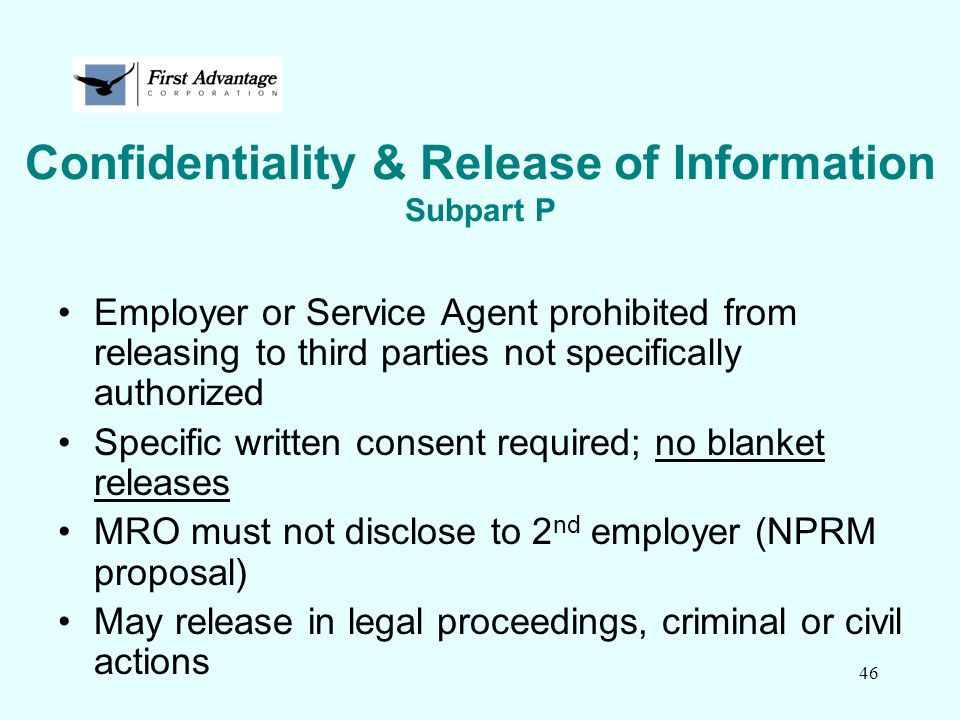Confidentiality & Release of Information Subpart P