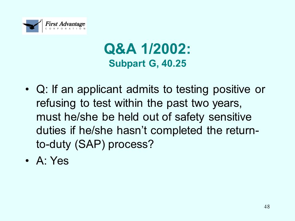 Q&A 1/2002: Subpart G, 40.25
