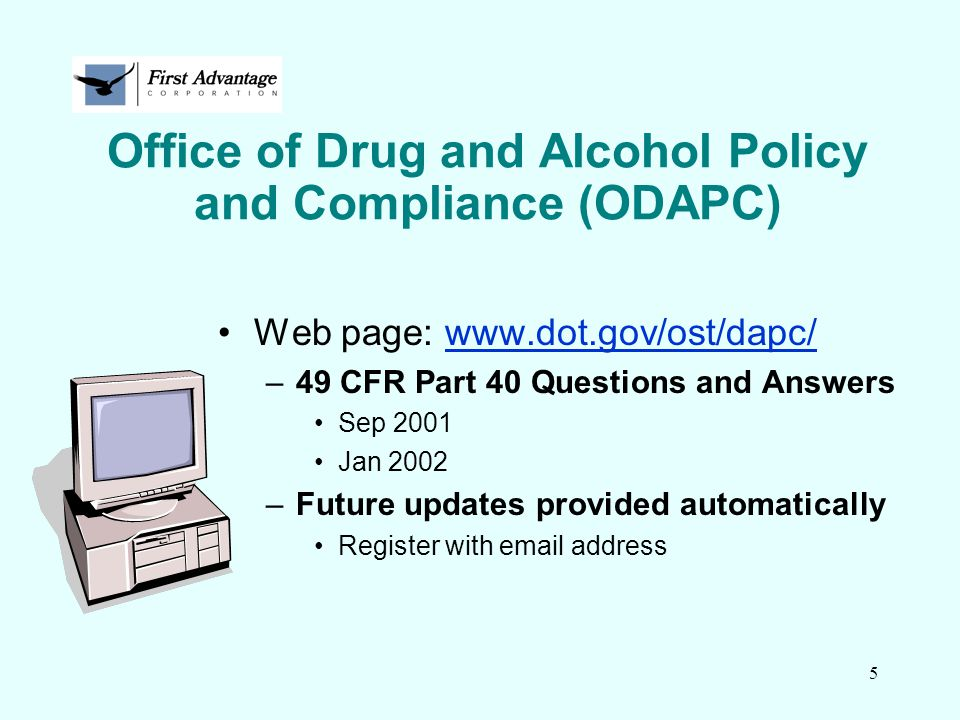 Office of Drug and Alcohol Policy and Compliance (ODAPC)