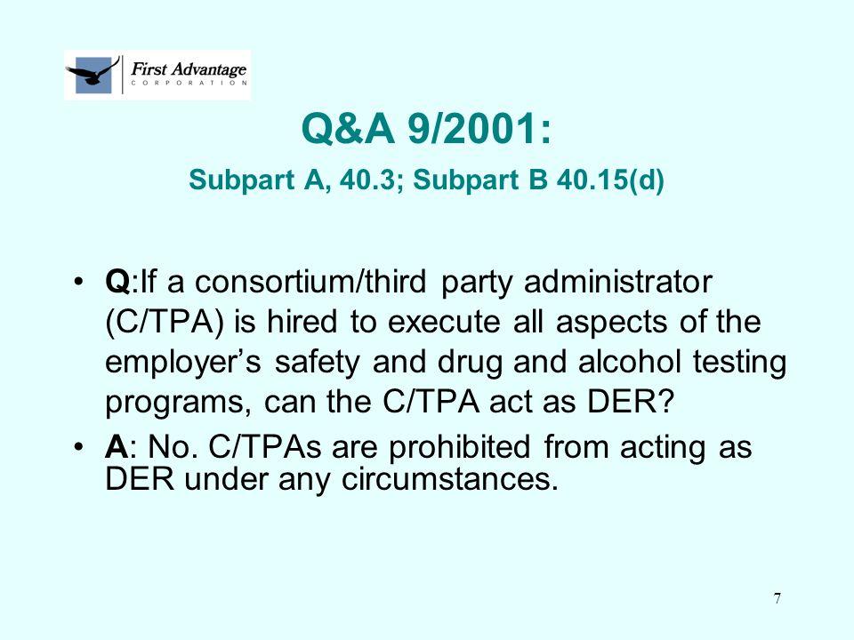 Q&A 9/2001: Subpart A, 40.3; Subpart B 40.15(d)