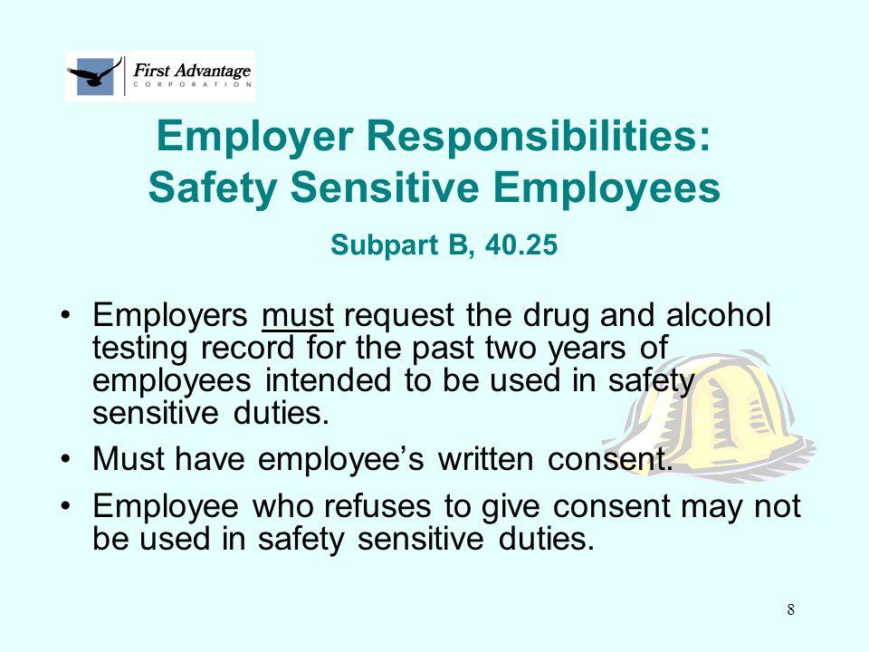 Employer Responsibilities: Safety Sensitive Employees Subpart B, 40.25