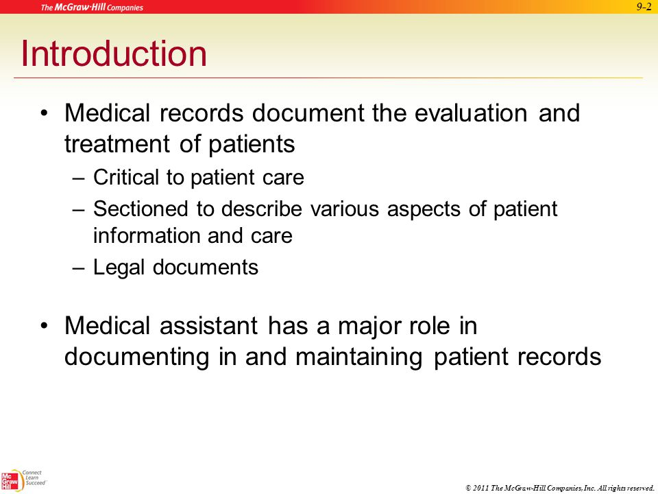 Introduction Medical records document the evaluation and treatment of patients. Critical to patient care.