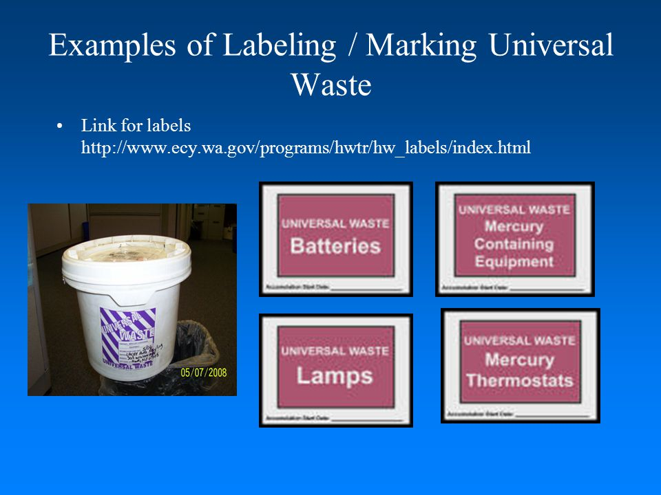 Examples of Labeling / Marking Universal Waste