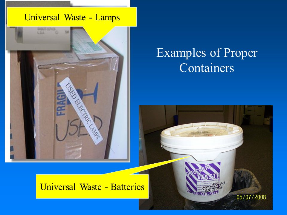 Examples of Proper Containers