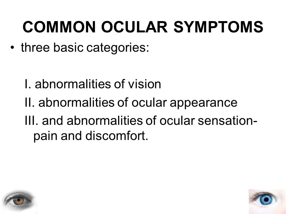 COMMON OCULAR SYMPTOMS