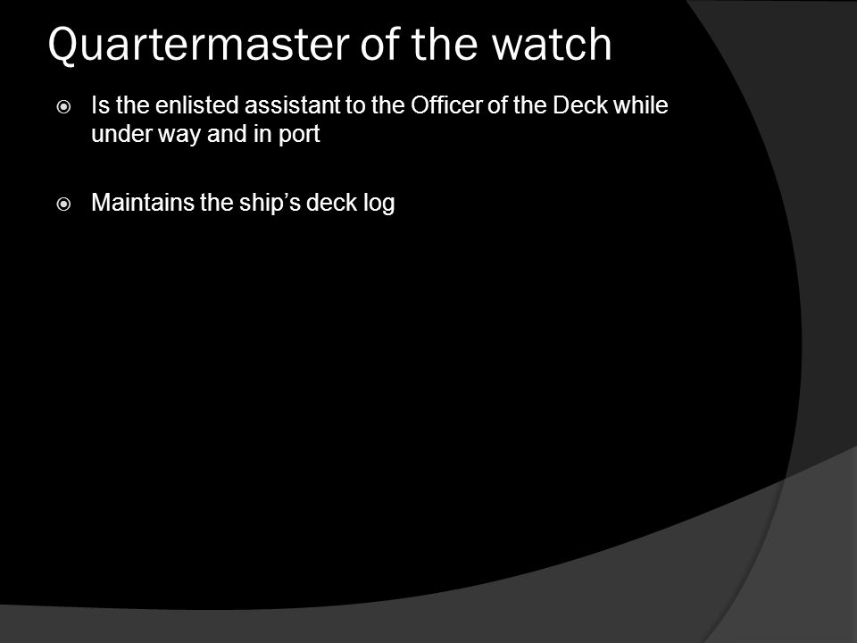 Quartermaster of the watch
