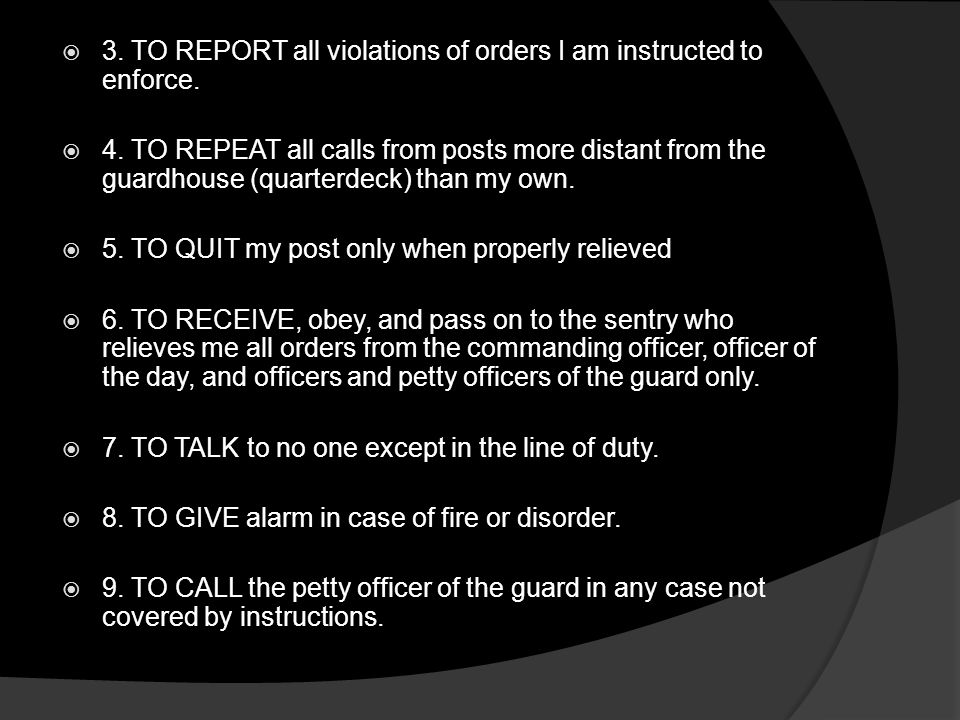 3. TO REPORT all violations of orders I am instructed to enforce.