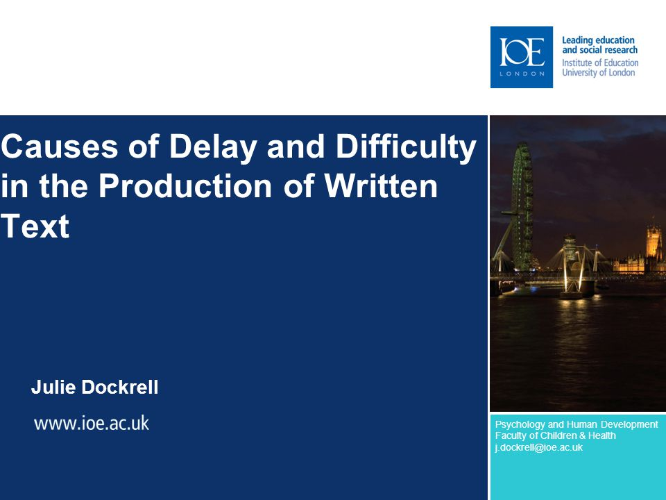Causes of Delay and Difficulty in the Production of Written Text
