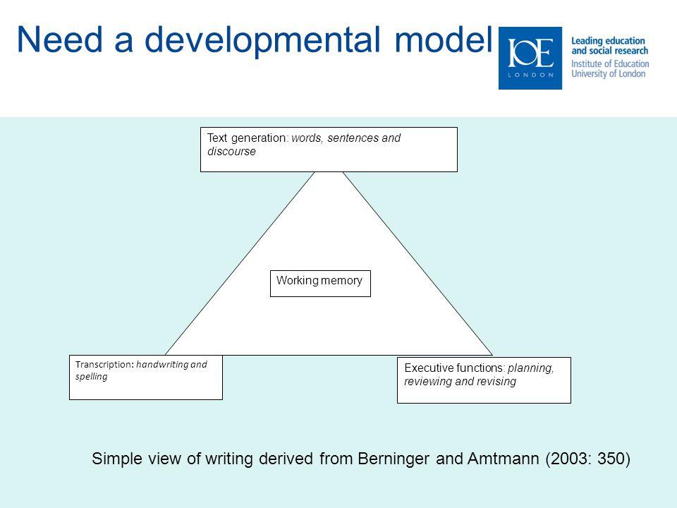 Need a developmental model