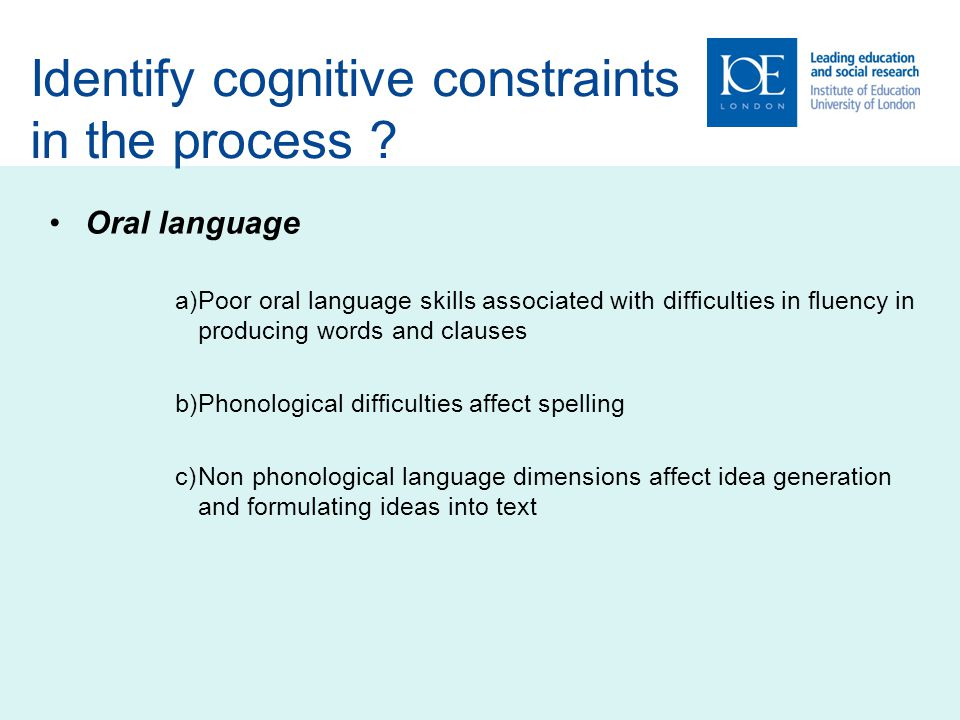 Identify cognitive constraints in the process
