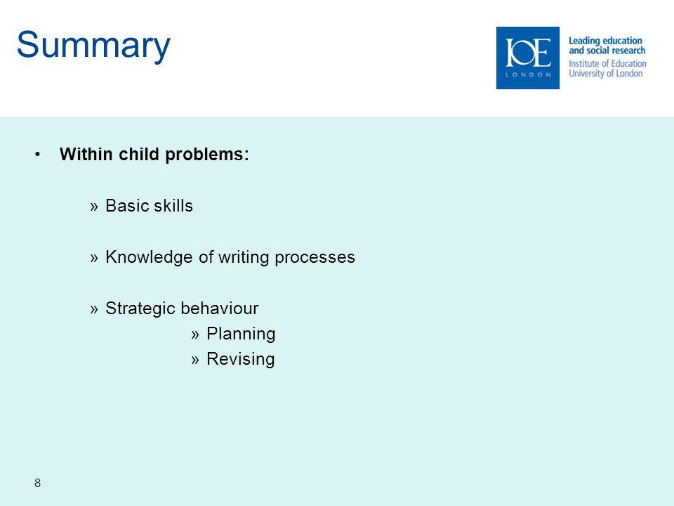 Summary Within child problems: Basic skills