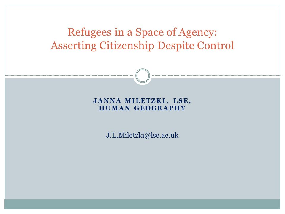 Refugees in a Space of Agency: Asserting Citizenship Despite Control