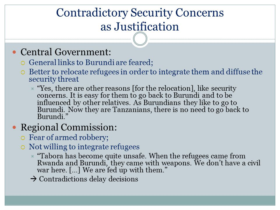 Contradictory Security Concerns as Justification