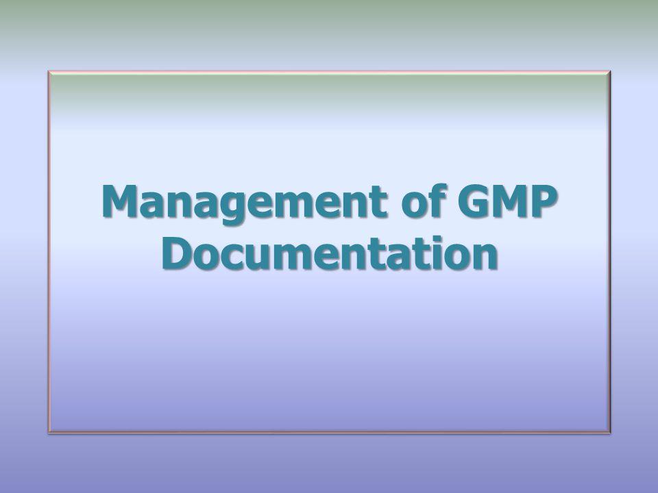 Management of GMP Documentation