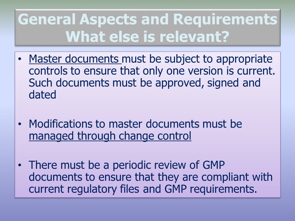 General Aspects and Requirements What else is relevant