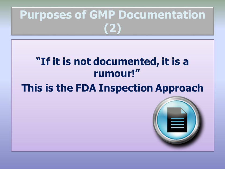 Purposes of GMP Documentation (2)
