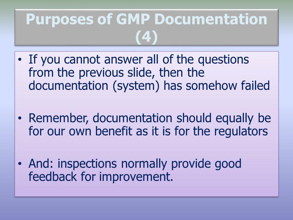 Purposes of GMP Documentation (4)