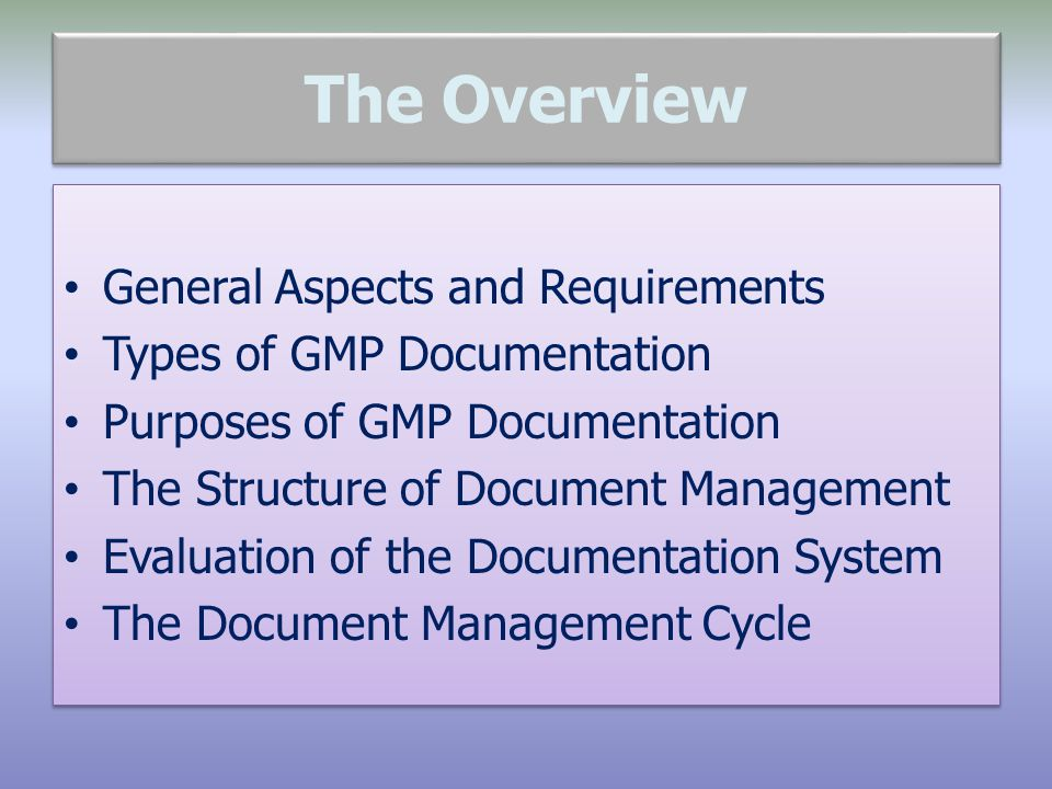 The Overview General Aspects and Requirements