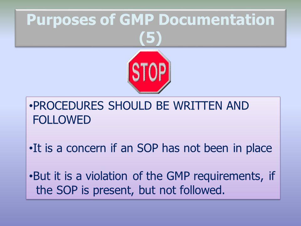 Purposes of GMP Documentation (5)