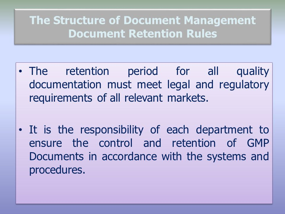 The Structure of Document Management Document Retention Rules
