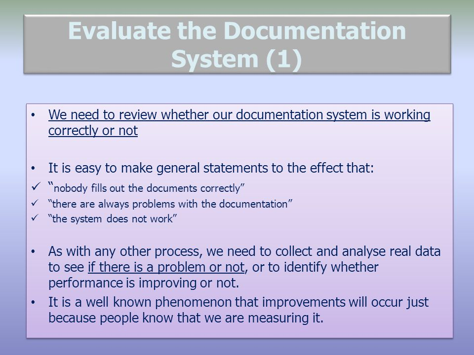 Evaluate the Documentation System (1)