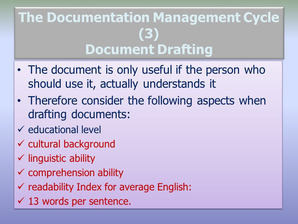 The Documentation Management Cycle (3) Document Drafting