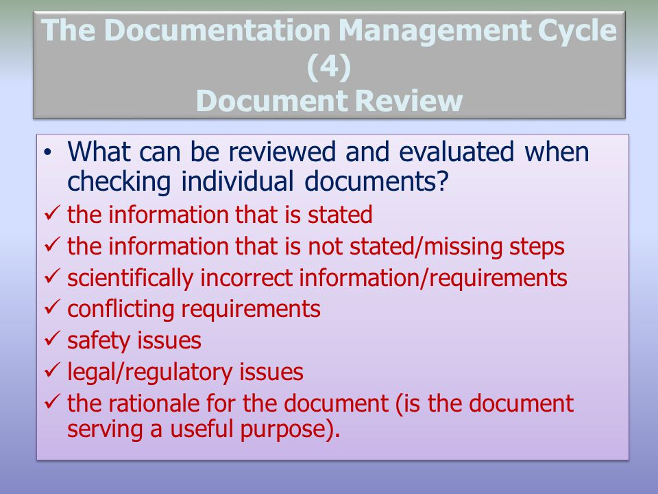 The Documentation Management Cycle (4) Document Review