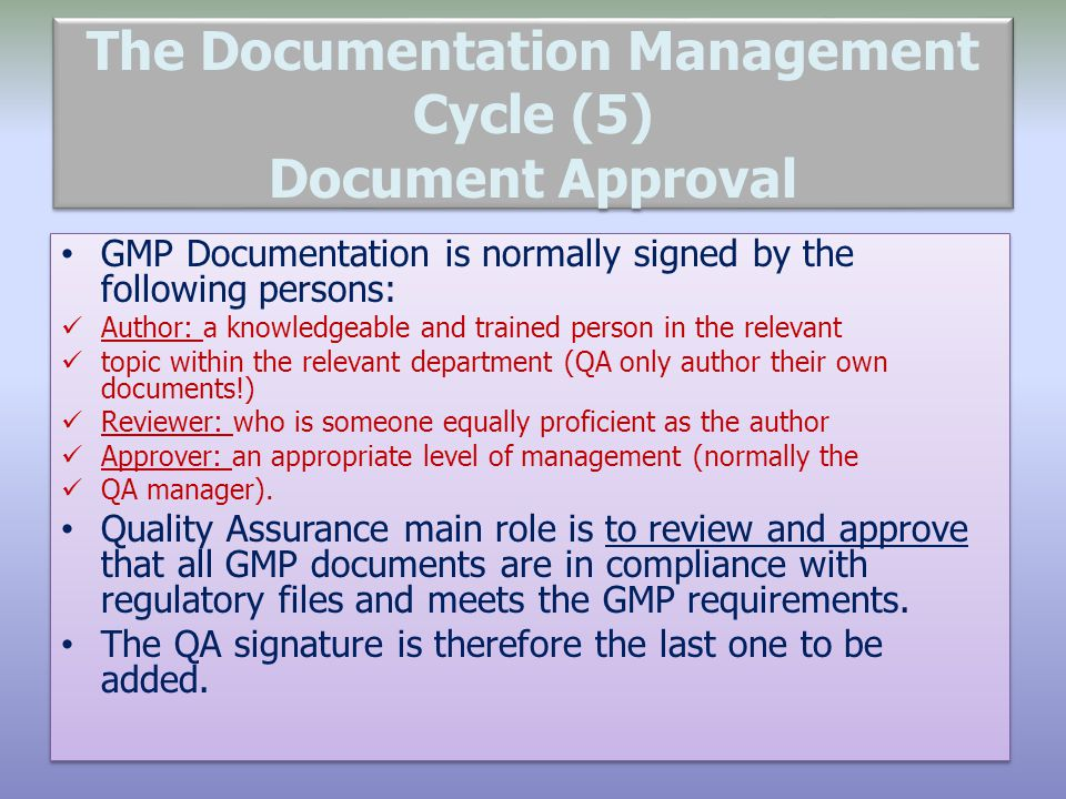 The Documentation Management Cycle (5) Document Approval