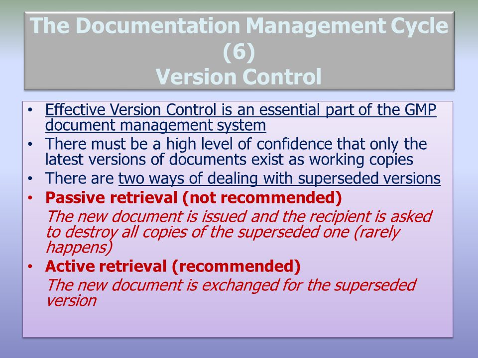 The Documentation Management Cycle (6) Version Control