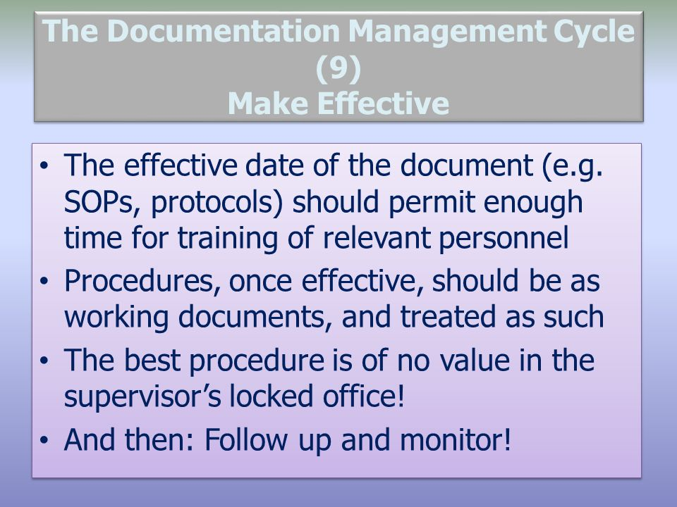 The Documentation Management Cycle (9) Make Effective
