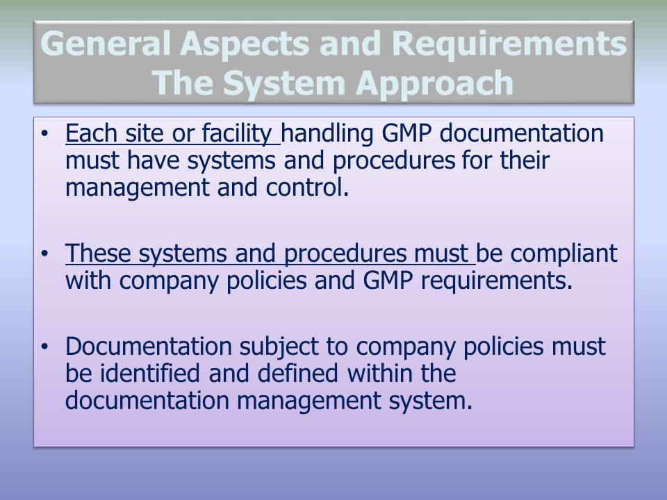 General Aspects and Requirements The System Approach