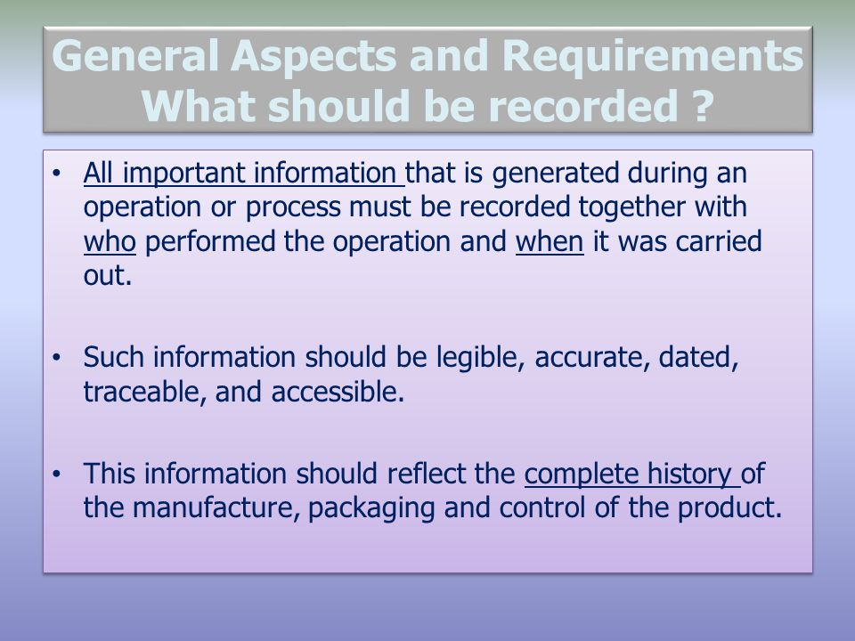General Aspects and Requirements What should be recorded