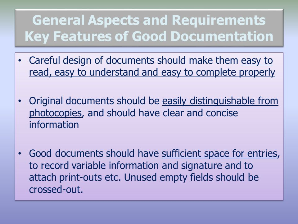 General Aspects and Requirements Key Features of Good Documentation