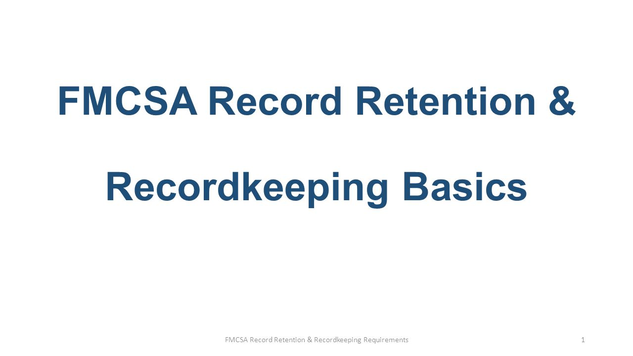 FMCSA Record Retention & Recordkeeping Basics