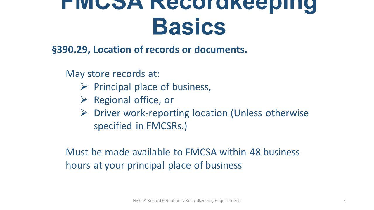 Fmcsa record retention recordkeeping basics ppt video online fmcsa record retention recordkeeping basics 2 fmcsa recordkeeping basics reheart Gallery