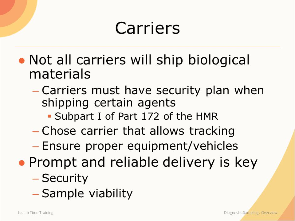 Carriers Not all carriers will ship biological materials