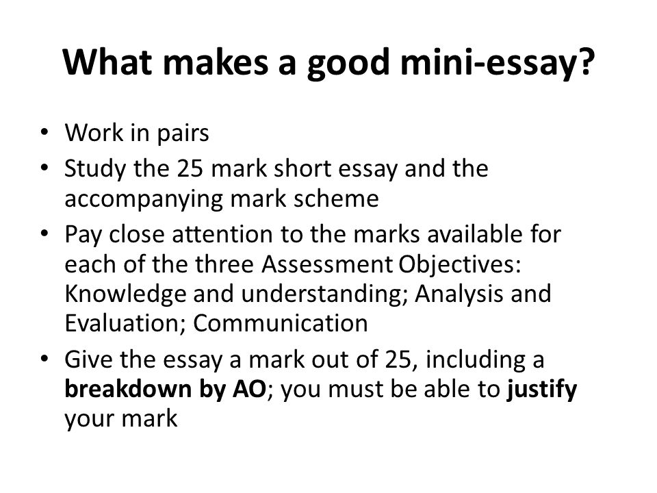 What makes a good mini-essay