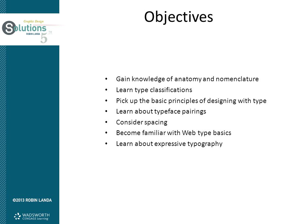 Objectives Gain knowledge of anatomy and nomenclature