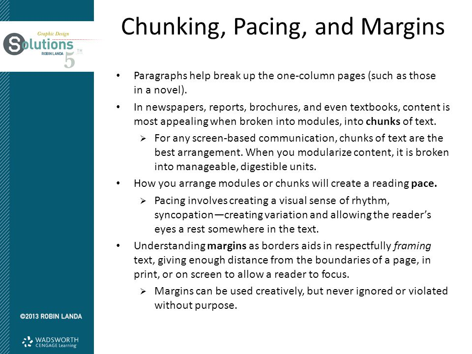Chunking, Pacing, and Margins