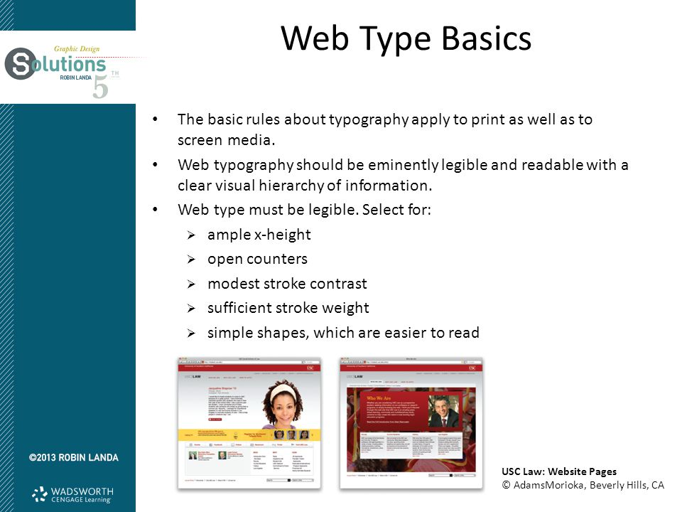 Web Type Basics The basic rules about typography apply to print as well as to screen media.