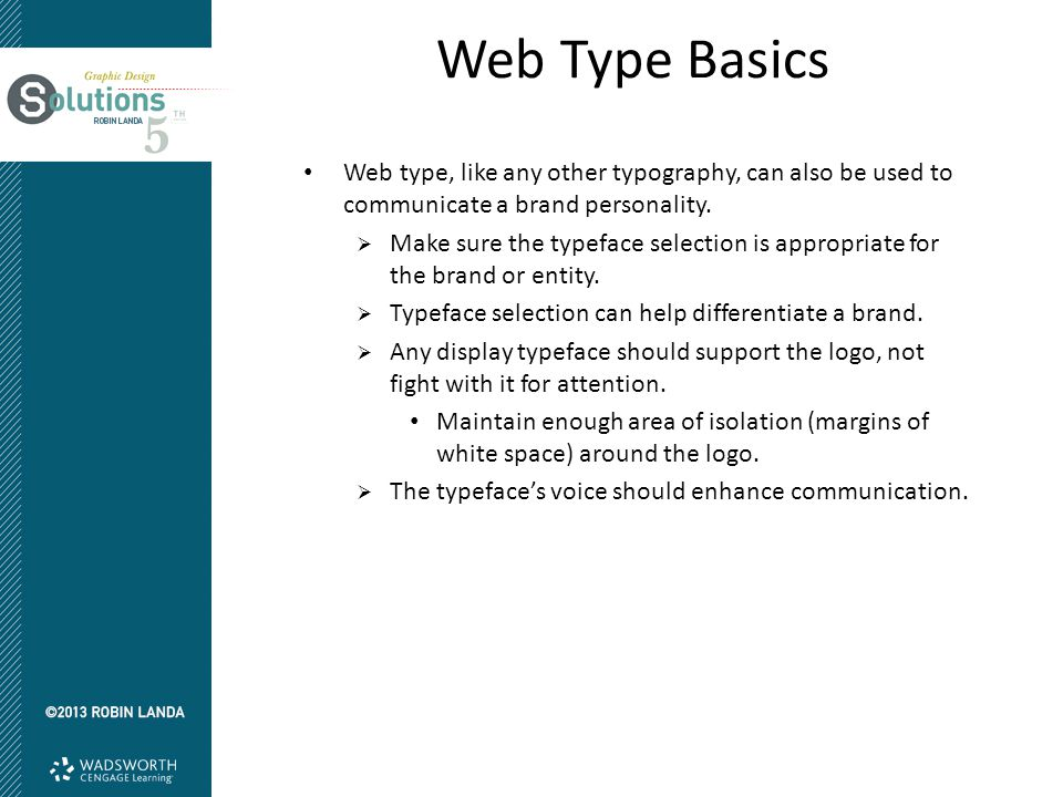 Web Type Basics Web type, like any other typography, can also be used to communicate a brand personality.