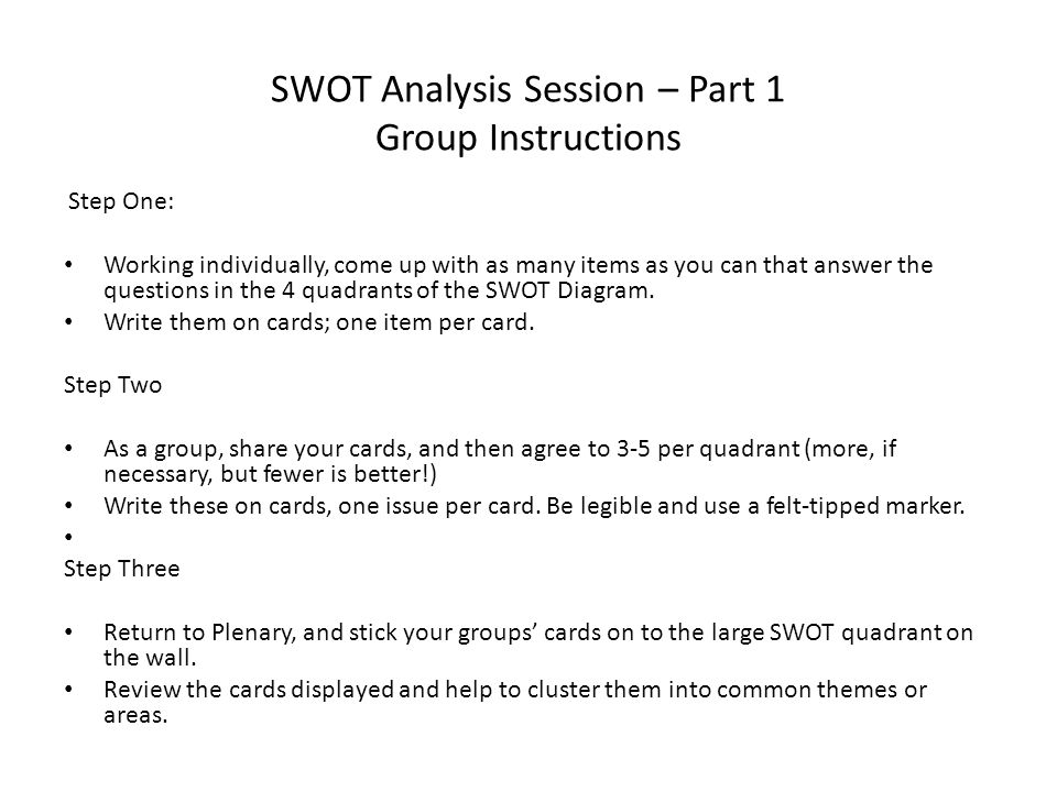 SWOT Analysis Session – Part 1 Group Instructions